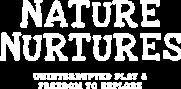 Nature Nurtures